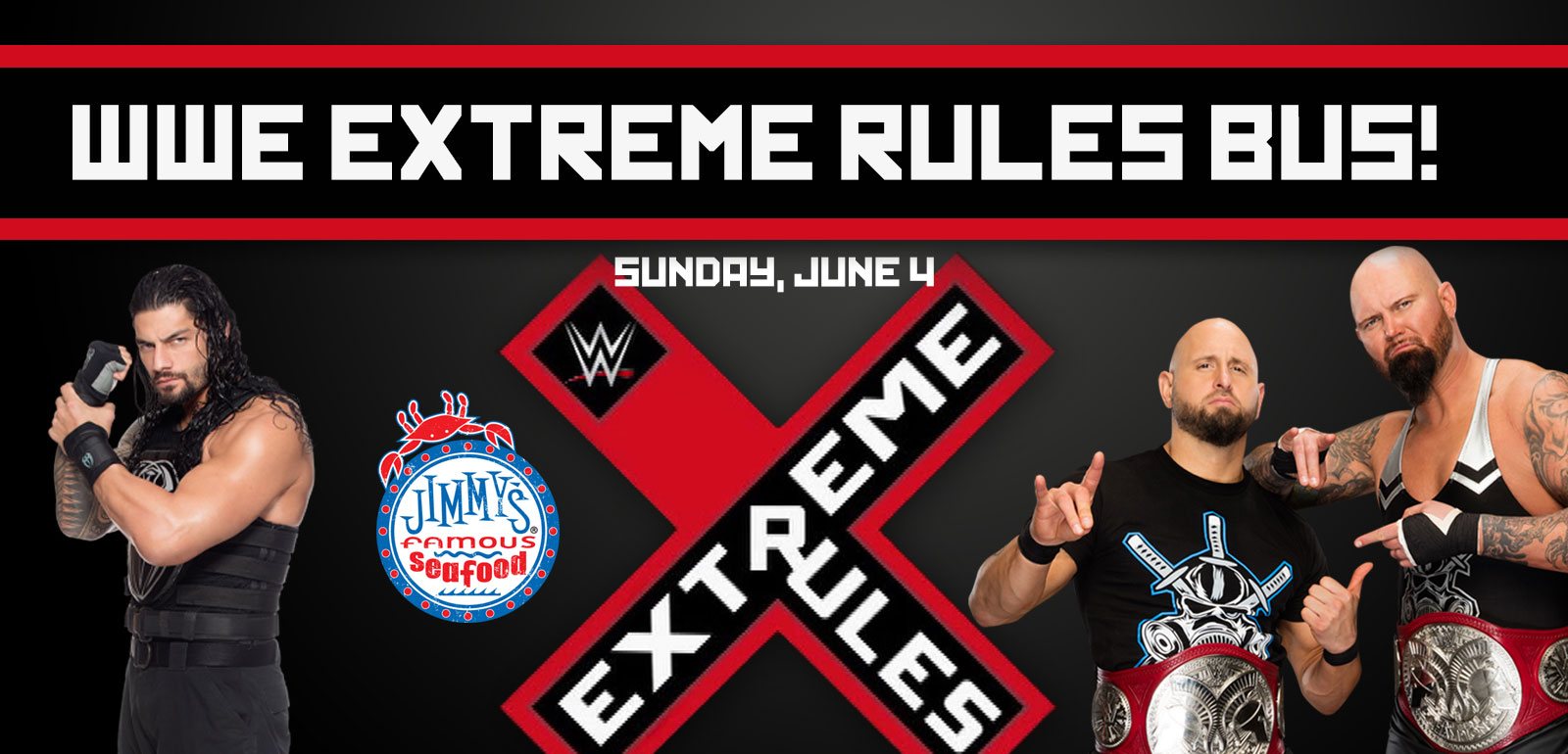 Wwe Extreme Rules Bus Sunday June 4 Bus Will Depart 630 And Return Immediately Following The Conclusion Of The Event 170 Per Person Includes